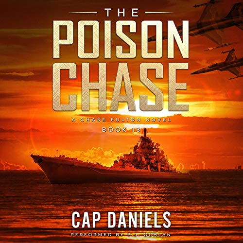 The Poison Chase Audiobook By Cap Daniels cover art
