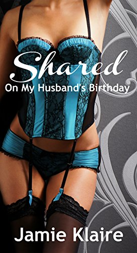 Shared: On My Husband's Birthday (English Edition)