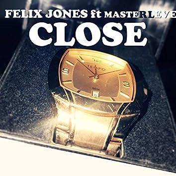 Close (feat. MasterLevelz)