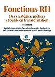 Fonctions RH - Des stratégies, métiers et outils en transformation - 5e édition - PEARSON FRANCE - 06/03/2020