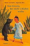 Henri van Daele: Vom Grizzly, der nicht schlafen wollte