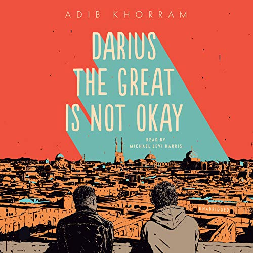 Darius the Great Is Not Okay audiobook cover art
