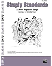 Simply Standards: 22 Most Requested Jazz Songs, Easy Piano (Simply Series)