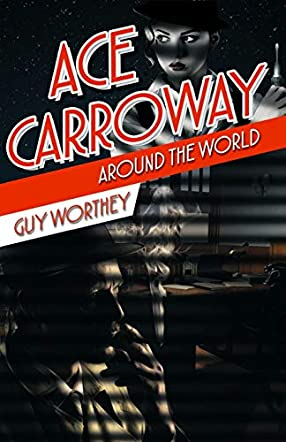 Ace Carroway Around the World