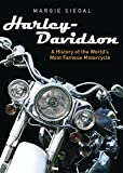 Harley-Davidson: A History of the World's Most Famous Motorcycle: 783 (Shire Library USA)