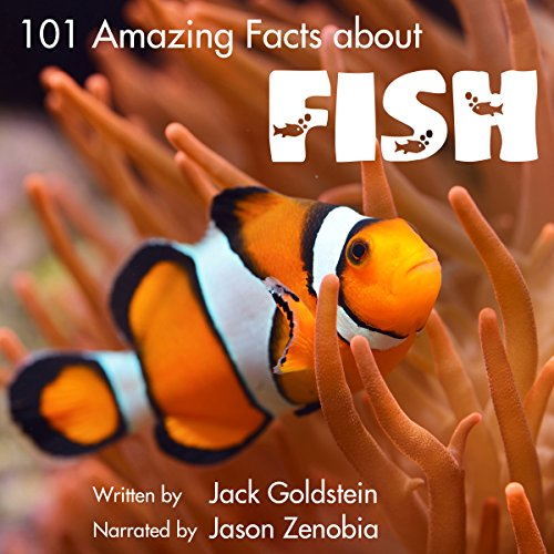 101 Amazing Facts About Fish audiobook cover art