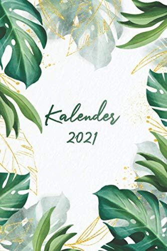 Kalender 2021: Januar 2021 bis Januar 2022 organisieren und notieren - Taschenkalender, Terminkalender und Terminplaner das beste Weihnachtsgeschenk für Frauen und Männer