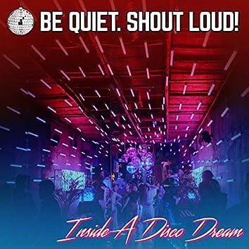 Inside A Disco Dream