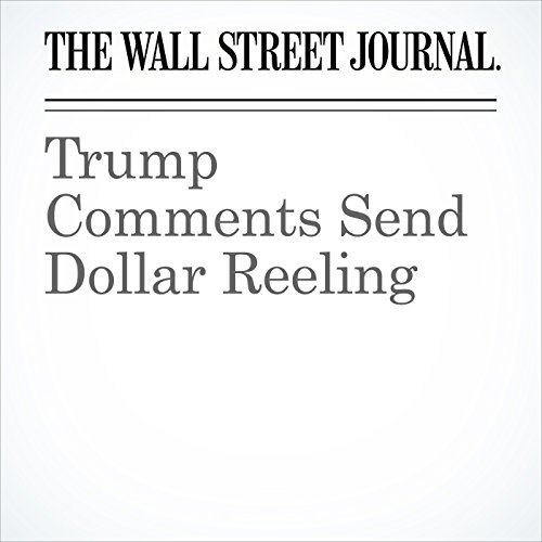 Trump Comments Send Dollar Reeling copertina
