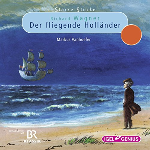 Richard Wagner: Der fliegende Holländer audiobook cover art