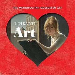 I (Heart) Art: The Work We Love from The Metropolitan Museum of Art