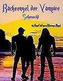 Racheengel der Vampire: Sehnsucht