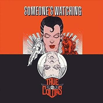 Someone's Watching