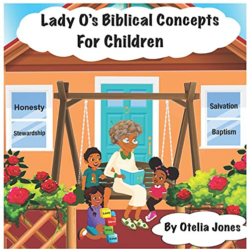 Compare Textbook Prices for Lady O's Biblical Concepts For Children  ISBN 9781638776857 by Jones, Otelia,Medison, Victoria