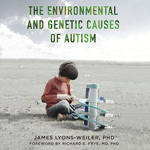 The Environmental and Genetic Causes of Autism Titelbild