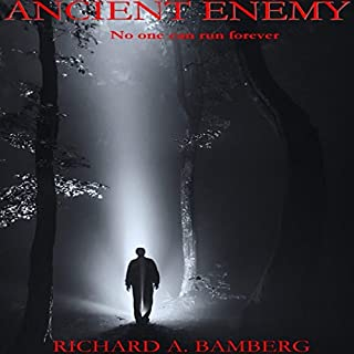 Ancient Enemy                   By:                                                                                                                                 Richard A. Bamberg                               Narrated by:                                                                                                                                 Melissa Williams                      Length: 11 hrs and 44 mins     14 ratings     Overall 4.1