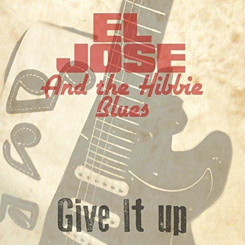 El Jose and the Hibbie Blues