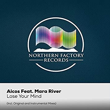 Lose Your Mind (feat. Mara River)