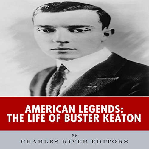 American Legends: The Life of Buster Keaton audiobook cover art
