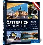 Österreich fotografieren: Die besten Foto-Locations zwischen Alpen und Wien