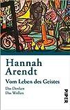 Vom Leben des Geistes: Das Denken  , Das Wollen - Hannah Arendt