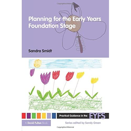 Planning for the Early Years Foundation Stage (Practical Guidance in the EYFS)