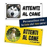 Adhesivo / Cartel 'Attenti al Cane' personalizable con la foto de tu perro, impreso en vinilo (señal Forex 200 x 90 mm, texto estándar)