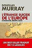 L'étrange suicide de l'Europe (POCHE)