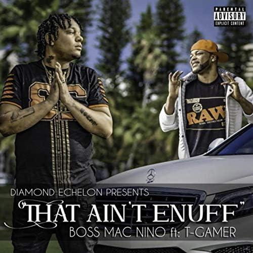 Boss MAC Nino feat. T Gamer