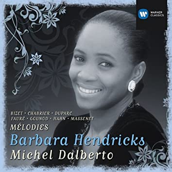 Barbara Hendricks: Chansons & Melodies