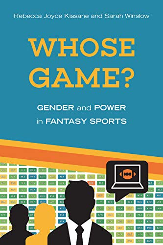 Whose Game?: Gender and Power in Fantasy Sports (Sporting) (English Edition)