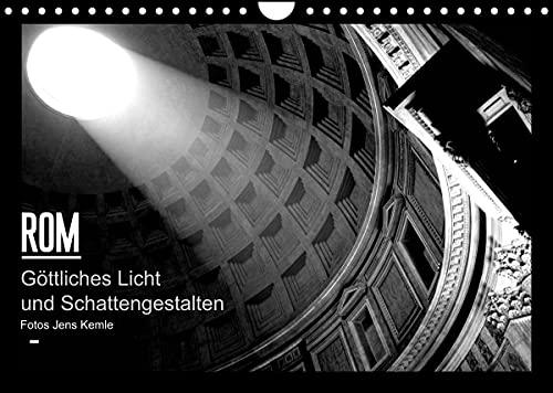 Rom - Göttliches Licht und Schattengestalten (Wandkalender 2022 DIN A4 quer)