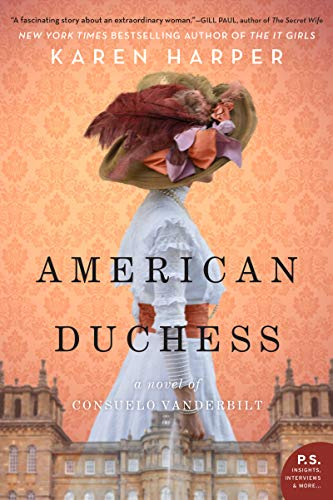 Image of American Duchess: A Novel of Consuelo Vanderbilt