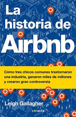 La historia de Airbnb / The Airbnb Story: How Three