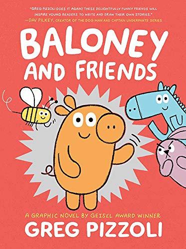 Baloney and Friends (Baloney & Friends, 1)