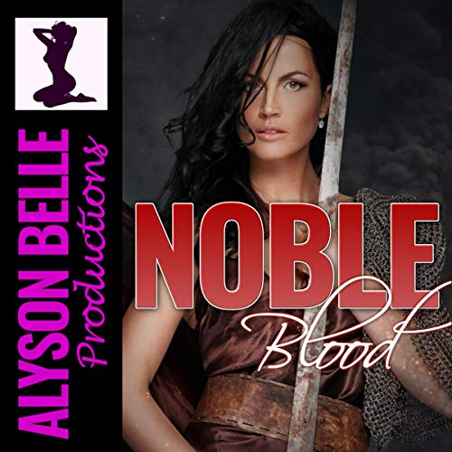 Noble Blood Audiobook By Alyson Belle cover art