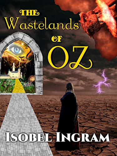 The Wastelands of Oz (Return to Oz Book 1) (English Edition)