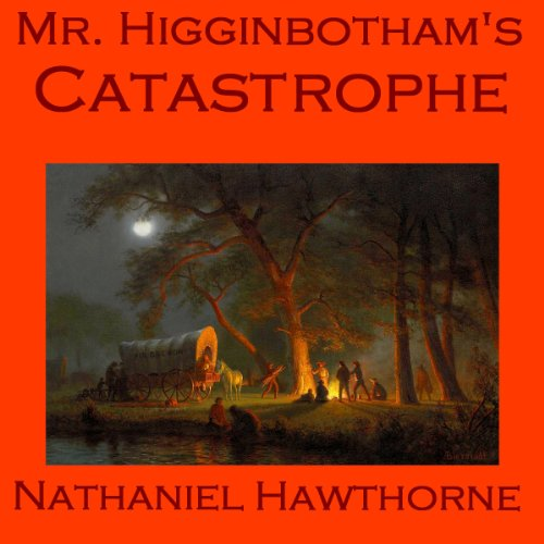 Mr. Higginbotham's Catastrophe audiobook cover art