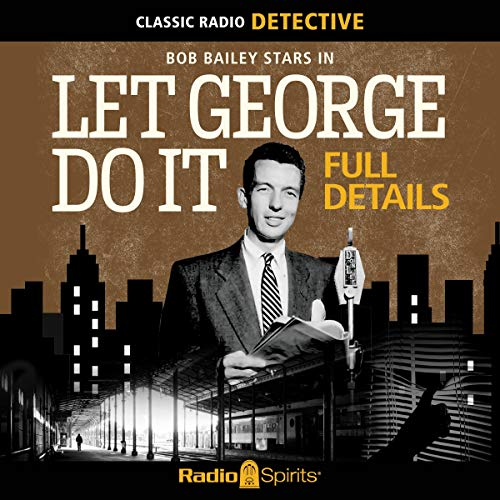 Couverture de Let George Do It: Full Details
