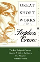 Great Short Works of Stephen Crane (Harper Perennial Modern Classics) by Stephen Crane(2004-07-06)