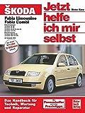 Skoda Fabia ab Modelljahr 2000. Jetzt helfe ich mir selbst: Reprint der 1. Auflage 2003: 234