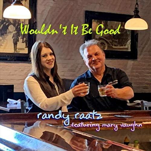 Randy Raatz feat. Mary Vaughn