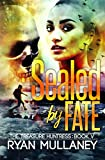 Sealed by Fate (The Treasure Huntress)