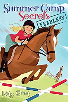 Fearless (Summer Camp Secrets) by [Katy Grant]