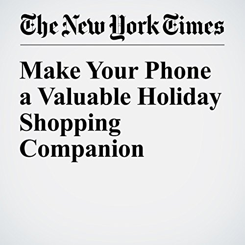 Make Your Phone a Valuable Holiday Shopping Companion cover art