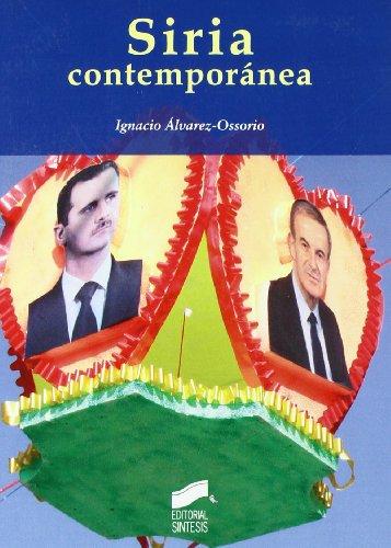Siria contemporánea: 2 (Escenario internacional)