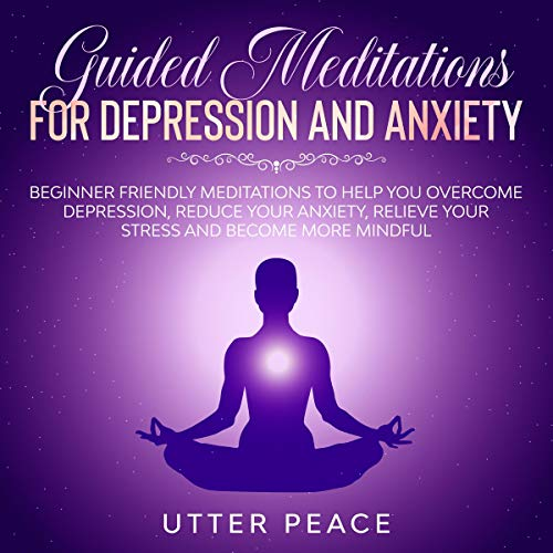 Guided Meditations for Depression and Anxiety cover art