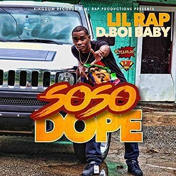 So So Dope