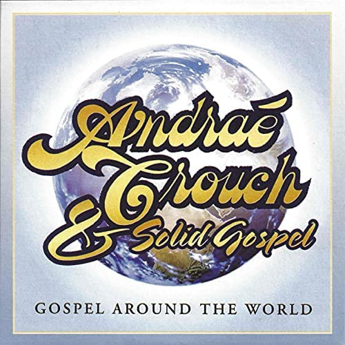 Andrae Crouch & Solid Gospel