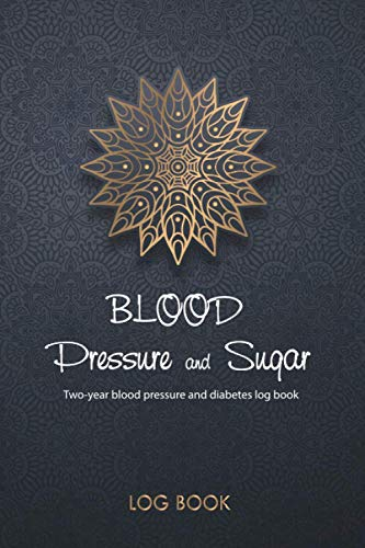 BLOOD Pressure & Sugar Log book: 2 in 1 Diabetes and Blood Pressure Log Book, Daily and Weekly to Monitor Blood Sugar and Blood Pressure levels ... Tracker 4 Record a Day Health Journal